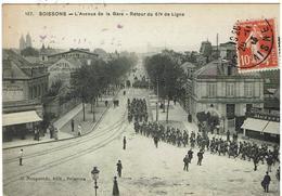 CPA - 02 - SOISSONS - Avenue De La Gare - Retour Du 67ème De Ligne - - Soissons