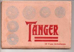 REF 371 : Carnet TANGER MAROC 10 Vues Artistiques ( La Pochette Est Illustrée Avec Monnaies Du Maroc) Empire Chérifien - Tanger