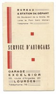 65-LOURDES-Dépliant Publicitaire (7x12,5 Fermé) SERVICE D'AUTOCARS Garage Excelsior 20 Route D'Argelès... - Reclame