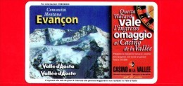 VIACARD - Valle D'Aosta - Casinò De La Vallée - Evancon - Tessera N. 269 - 100.000 - Pub - Italië