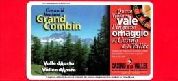 VIACARD - Valle D'Aosta - Casinò De La Vallée - Grand Combin - Tessera N. 273 - 100.000 - Pub - Italië