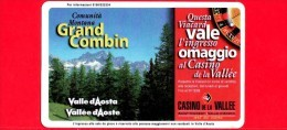 VIACARD - Valle D'Aosta - Casinò De La Vallée - Grand Combin - Tessera N. 274 - 150.000 - Pub - Italië