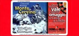 VIACARD - Valle D'Aosta - Casinò De La Vallée - Monte Cervino - Tessera N. 279 - 20.000 - Pub - Italië