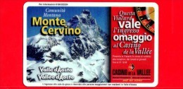 VIACARD - Valle D'Aosta - Casinò De La Vallée - Monte Cervino - Tessera N. 280 - 50.000 - Pik - Italië