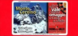 VIACARD - Valle D'Aosta - Casinò De La Vallée - Monte Cervino - Tessera N. 281 - 100.000 - Pub - Italië