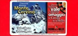 VIACARD - Valle D'Aosta - Casinò De La Vallée - Monte Cervino - Tessera N. 282 - 150.000 - Pub - Italië