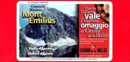 VIACARD - Valle D'Aosta - Casinò De La Vallée - Mont Emilius - Tessera N. 283 - 20.000 - Pub - Italië