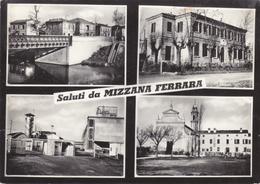 Ferrara - Saluti Da Mizzana - Ferrara