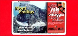 VIACARD - Valle D'Aosta - Casinò De La Vallée - Mont Emilius - Tessera N. 285 - 100.000 - Pub - Italië