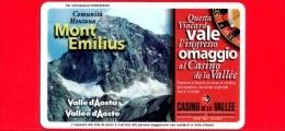 VIACARD - Valle D'Aosta - Casinò De La Vallée - Mont Emilius - Tessera N. 286 - 150.000 - Pub - Italia