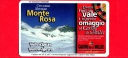 VIACARD - Valle D'Aosta - Casinò De La Vallée - Monte Rosa - Tessera N. 288 - 50.000 - Pik - Italia