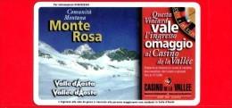VIACARD - Valle D'Aosta - Casinò De La Vallée - Monte Rosa - Tessera N. 289 - 100.000 - Pub - Italië