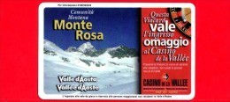 VIACARD - Valle D'Aosta - Casinò De La Vallée - Monte Rosa - Tessera N. 290 - 150.000 - Pub - Italië
