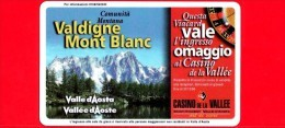VIACARD - Valle D'Aosta - Casinò De La Vallée - Valdigne Mont Blanc  - Tessera N. 293 - 100.000 - Pub - Italia