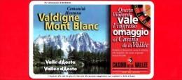 VIACARD - Valle D'Aosta - Casinò De La Vallée - Valdigne Mont Blanc  - Tessera N. 294 - 150.000 - Pub - Italia