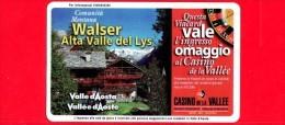 VIACARD - Valle D'Aosta - Casinò De La Vallée - Walser Alta Valle Del Lys   - Tessera N. 295 - 20.000 - Pub - Italia