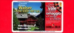 VIACARD - Valle D'Aosta - Casinò De La Vallée - Walser Alta Valle Del Lys   - Tessera N. 296 - 50.000 - Pik - Italia