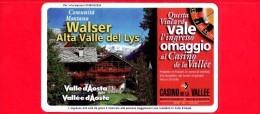 VIACARD - Valle D'Aosta - Casinò De La Vallée - Walser Alta Valle Del Lys  - Tessera N. 297 - 100.000 - Pub - Italia