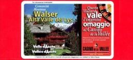 VIACARD - Valle D'Aosta - Casinò De La Vallée - Walser Alta Valle Del Lys   - Tessera N. 298 - 150.000 - Pub - Italië