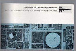 (aviation) Brochure MINISTERE DE L'AVIATION BRITANNIQUE Salon De L'aéronautique Paris 1965(projet Concorde) (PPP10626) - Old Paper