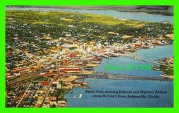 JACKSONVILLE, FL - AERIAL VIEW, SHOWING RAILROAD & HIGHWAY BRIDGES ACROSS ST JOHN'S RIVER - - Jacksonville