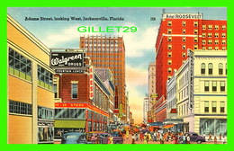 JACKSONVILLE, FL - ADAMS STREET, LOOKING WEST - HOTEL ROOSEVELT - KRESS  STORE - - Jacksonville