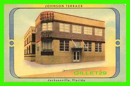 JACKSONVILLE, FL - JOHNSON TERRACE, TOURIST HOTEL -  H. & W. B. DREW CO - - Jacksonville