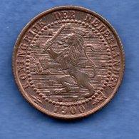 Pays Bas  - 1 Cent 1900   - état  SUP - [ 3] 1815-… : Koninkrijk Der Nederlanden