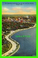 TAMPA, FL - BAYSHORE BOULEVARD FROM THE AIR & CITY SKYLINE - HILLSBORO NEWS CO - - Tampa