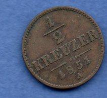 Autriche  - 1/2 Kreuzer 1851 A  - état TTB - Austria