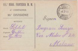 1915 111 REGG. FANTERIA M.M. Intestazione Di Cartolina Franchigia Non Ufficiale Viaggiata Ufficio POSTA Militare/30 Divi - 1900-44 Vittorio Emanuele III
