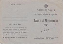 1944 Circa R ESERCITO ITALIANO Tessera Riconoscimento Rilasciata A Soldato Del104 Reparto Trasporti E Rifornimenti - Marcofilía