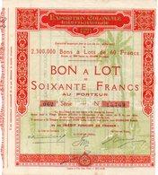 Bon à Lot Exposition Coloniale Internationale Paris 1931 - Actions & Titres