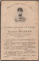 Généalogie - Faire-part De Décés - Carte Mortuaire : Soldat F. Richard - Soldat Du 57é Bat. De Chasseurs à Pied - 1917 - - Obituary Notices
