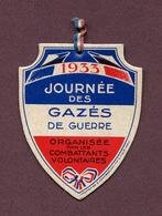 """"""" JOURNEE DES GAZES DE GUERRE - 1933 """" - Militaria"""