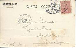 Sur Cpa Sénat Semeuse Lignée 10c Oblitérée Paris 25 R.Danton 1906 >> Montivilliers - France