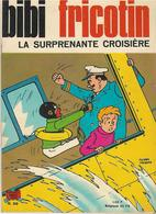 B.D. BIBI FRICOTIN,- La Surprenante Croisière-Bon état-1979/80- - Autres