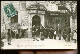 TOULON LA BOURSE - Toulon