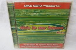 """CD """"""""This Is My House"""" Vol. 2, Von Mike Nero Präsentiert - Dance, Techno & House"""