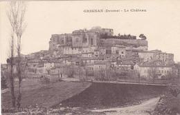 CPA 26 @ GRIGNAN - Le Château En 1915 - Grignan