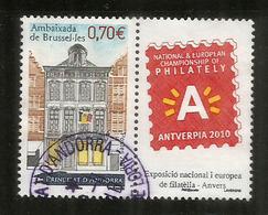 Ambassade D'Andorre à Bruxelles, Un Timbre Oblitéré Avec Vignette Antverpia 2010, 1 ère Qualité - Used Stamps