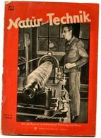 NATUR UND TECHNIK 4+7/1947  Naturwissenschaftlich-technische Zeitschrift Berlin DDR - Ohne Zuordnung