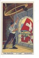 21825 - E Fête Nationale 1er Août  Le Sonneur Bundesfier Au Profit Des Familles Nécessiteuses De Vallorbe - Suisse