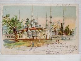 Constantinople. Salut De Constantinople. Mosquée Du Sultan Ahmed - Turquie