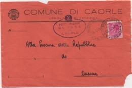 Tematica Comuni D'Italia: Siracusana £. 13 Su Busta Comune Di Caorle (Venezia) 29.05.1959 - 6. 1946-.. Repubblica