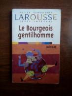 Molière: Le Bourgeois Gentilhomme/ Petits Classiques Larousse, 2000 - Theatre