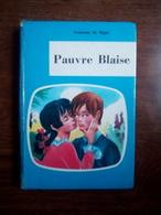 Comtesse De Ségur: Pauvre Blaise/ O.D.E.J., Collection Junior, 1961 - Bücher, Zeitschriften, Comics
