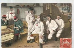 CPA Militaria Infanterie Le Perruquier De 1909 - Barracks