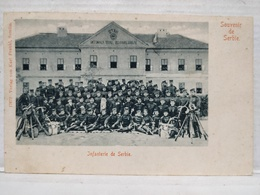 Souvenir De Serbie. Infanterie - Serbie
