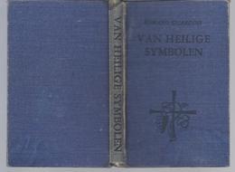 1946 VAN HEILIGE SYMBOLEN ROMANO GUARDINI -  Een Inleiding In De Levende Werkelijkheid Der Liturgie - Livres, BD, Revues